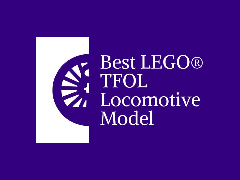 Best LEGO TFOL locomotive model